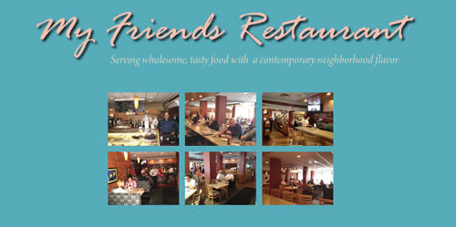 My Friends Restaurant Photo Gallery